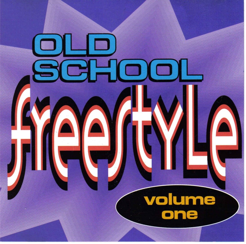 Old School Freestyle Vol. 1