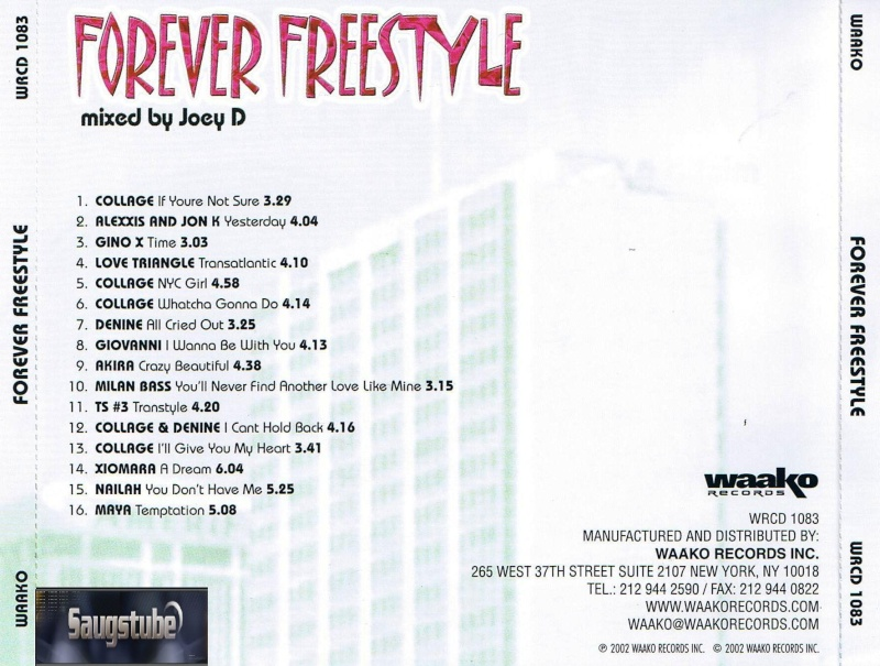 Forever Freestyle Mixed By Joey D