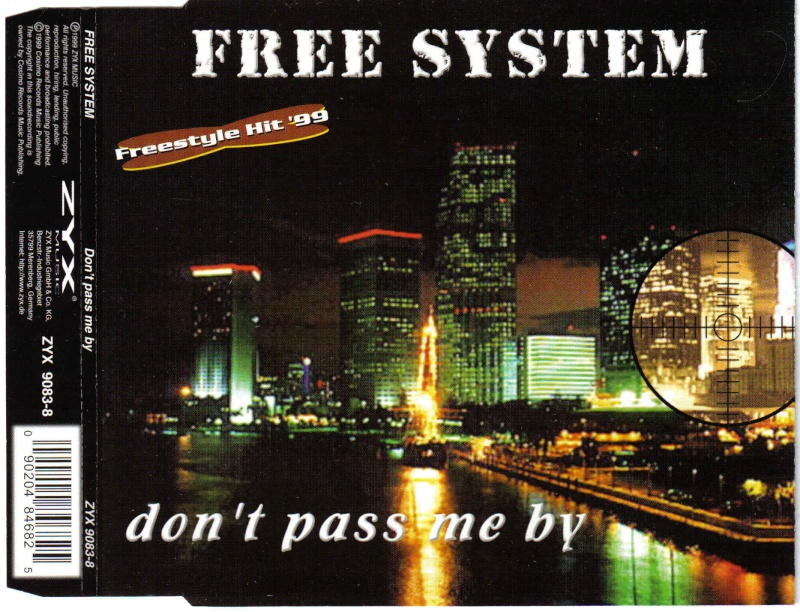 Free System - Dont Pass Me By