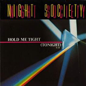Night Society - Hold Me Tight