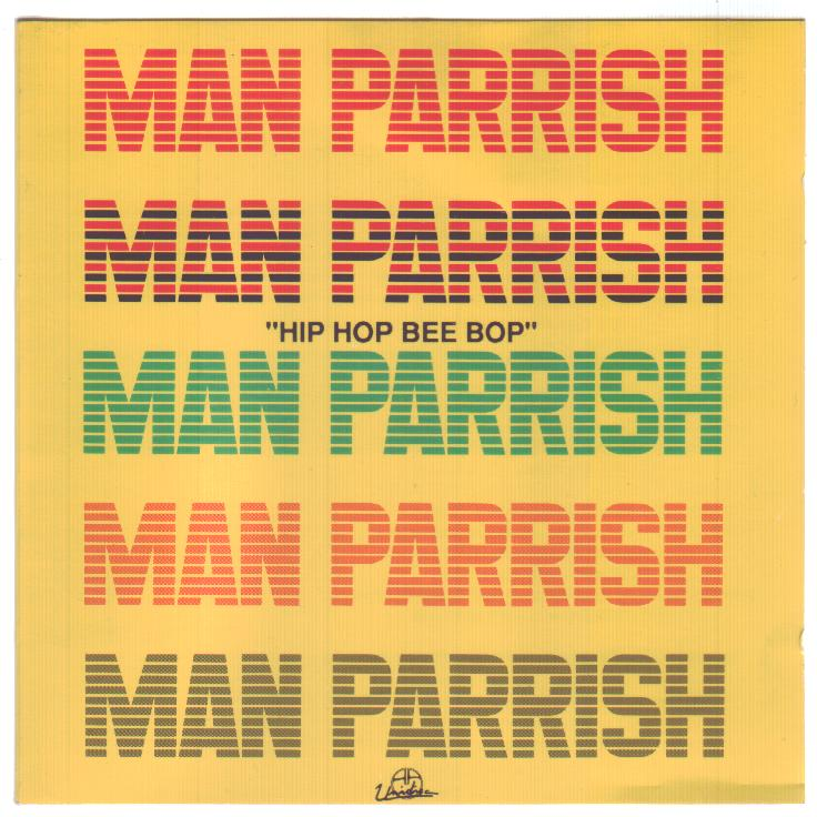 Man Parrish - Hip Hop Bee Bop