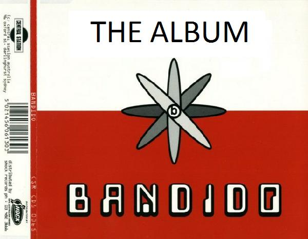 Bandido - The Album