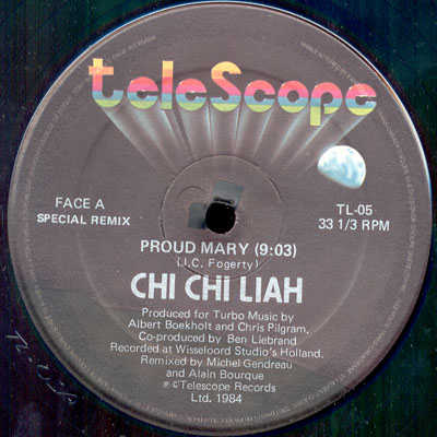 Chi Chi Liah - Proud Mary 12''