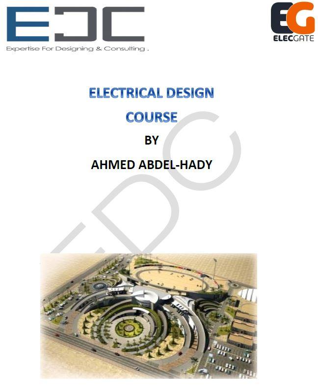 دورة تصميم كهربى | اعداد مكتب الخبرة | للمهندس احمد عبدالهادى