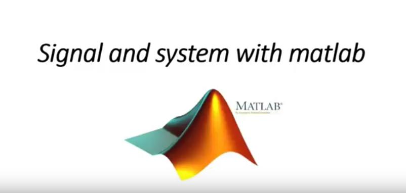 فيديو : دورة رسم الاشارات والانظمة بالماتلاب Signals and Systems with MATLAB signal analysis