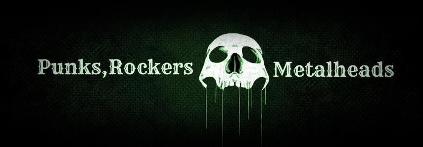 Punks,Rockers,Metalheads