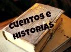*Cuentos e Historias