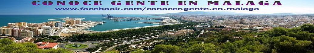 Conocer Gente en Málaga